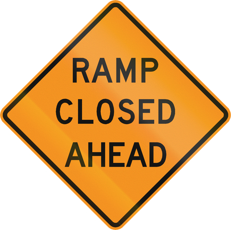road closed: Road sign used in the US state of Virginia - Ramp closed ahead.