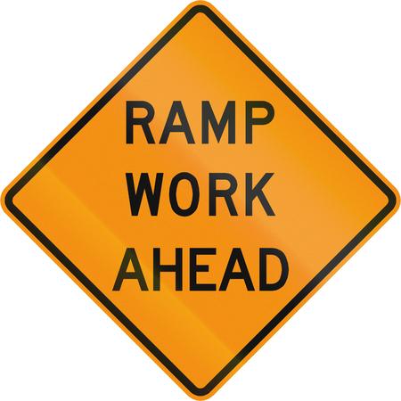 roadworks: Road sign used in the US state of Virginia - Ramp work ahead.