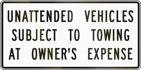 unattended: Road sign used in the US state of Virginia - Unattended vehicles subject to towing.