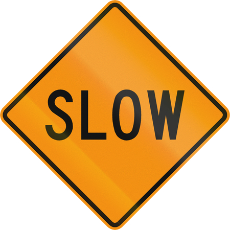 slow: Road sign used in the US state of Virginia - Slow.