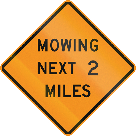 mile: Road sign used in the US state of Virginia - Mowing next 2 miles. Stock Photo