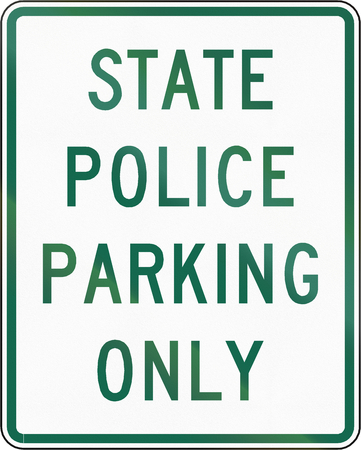 police state: Road sign used in the US state of Virginia - State police parking only.
