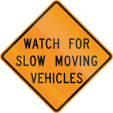 roadworks: Road sign used in the US state of Virginia - Watch for slow moving vehicles.