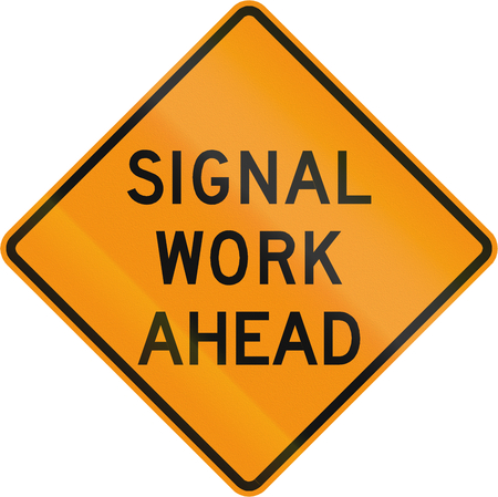 roadworks: Road sign used in the US state of Virginia - Signal work ahead. Stock Photo
