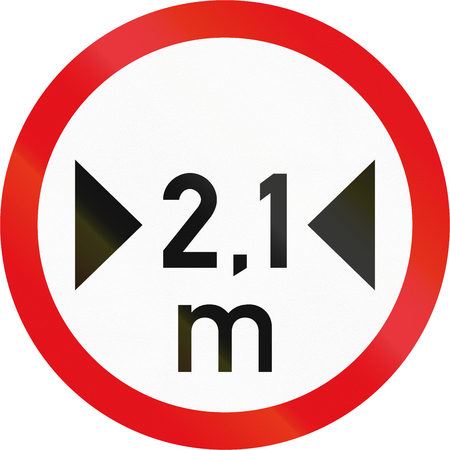 width: Road sign used in the African country of Botswana - Vehicles exceeding 2.1 metres in width prohibited. Stock Photo