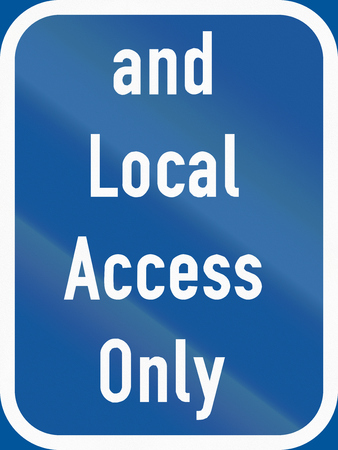 permitted: Road sign used in the African country of Botswana - Traffic requiring local access also permitted. Stock Photo