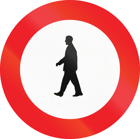 pedestrians: Belgian regulatory road sign - No pedestrians.