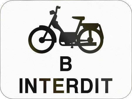 mopeds: Additional road sign used in Belgium - Mopeds class B forbidden.