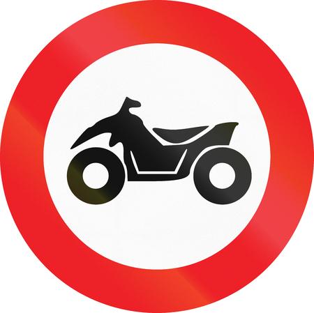 Belgian regulatory road sign - No quad bikes.