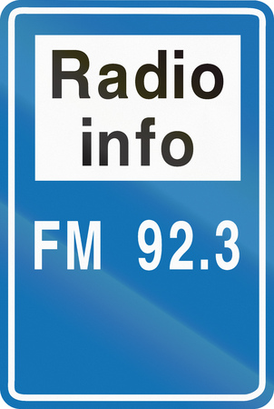 fm: Belgian road sign - Radio frequency for traffic information.