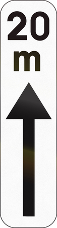 meters: Belgian additional road sign - effective 20 meters ahead of the sign.