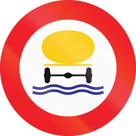 pollutants: Belgian regulatory road sign - No vehicles carrying water pollutants.