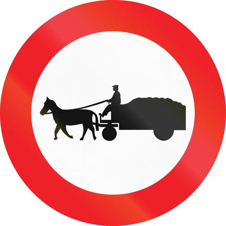 Belgian regulatory road sign - No animal-drawn vehicles.