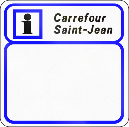 carrefour: Road sign used in France - Information panel. Stock Photo