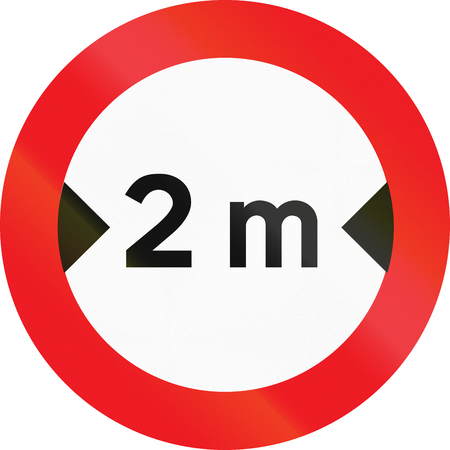 exceeding: Road sign used in Denmark - No vehicles having an overall width exceeding 2 meters.