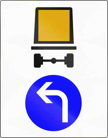 turn left sign: French regulatory road sign - Vehicles carrying dangerous goods must turn left.