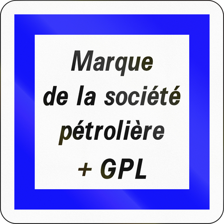 lpg: Road sign used in France - Brand of petrol company with LPG.