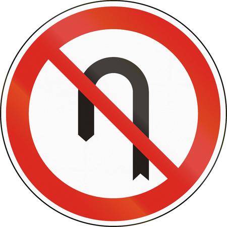 interdiction: panneau routier réglementaire hongrois - Aucun U-Turns.