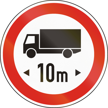 exceeding: Road sign used in Hungary - No vehicles or combination of vehicles exceeding 10 meters.