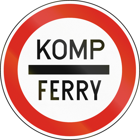 ferry: Road sign used in Hungary - Stop for boarding on ferry. Komp means ferry in Hungarian. Stock Photo