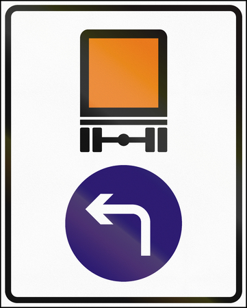 turn left: Hungarian regulatory road sign - Vehicles carrying dangerous goods must turn left. Stock Photo