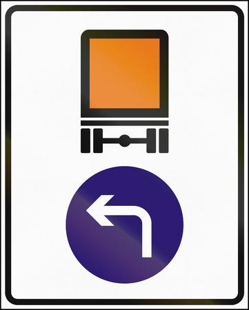 turn left sign: Hungarian regulatory road sign - Vehicles carrying dangerous goods must turn left. Stock Photo