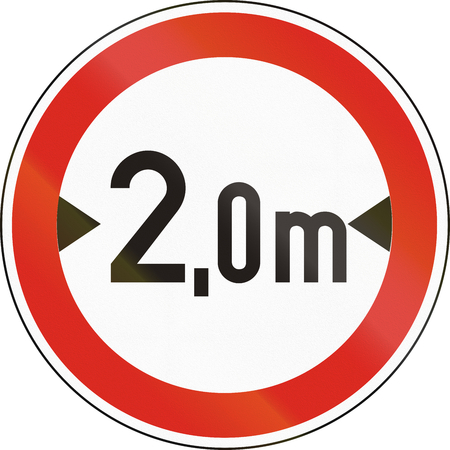 exceeding: Road sign used in Hungary - No vehicles having an overall width exceeding 2 meters.