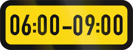 Temporary road sign used in the African country of Botswana - The primary sign applies during the specified hours.