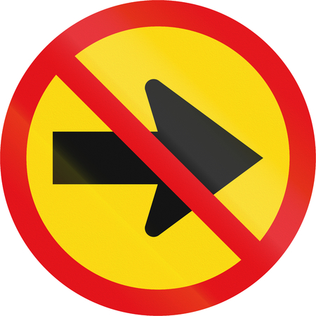 on temporary: Temporary road sign used in the African country of Botswana - Right turn prohibited.
