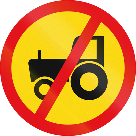 yellow tractors: Temporary road sign used in the African country of Botswana - Agricultural vehicles prohibited.