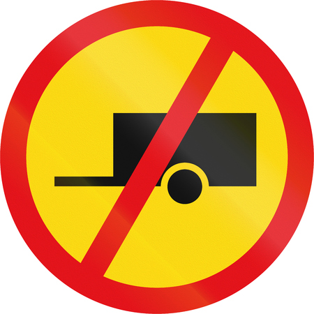 towed: Temporary road sign used in the African country of Botswana - Towed vehicles prohibited.
