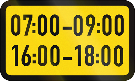 on temporary: Temporary road sign used in the African country of Botswana - The primary sign applies during the specified hours.