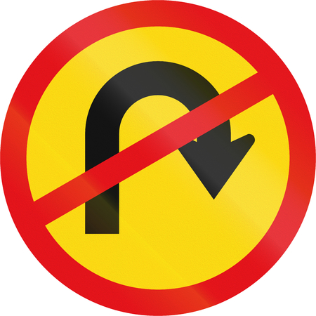 uturn: Temporary road sign used in the African country of Botswana - U-turn prohibited.