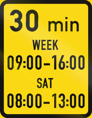permitted: Temporary road sign used in the African country of Botswana - Parking is permitted within the days and hours specified, with a 30 minute limit.