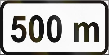 Supplementary Road sign used in Estonia - 500 Meters.