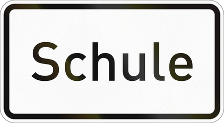 Supplementary road sign used in Germany - School.