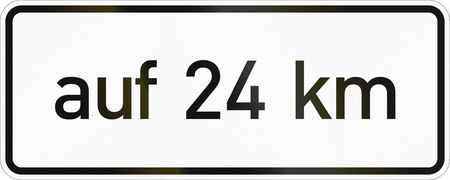 German supplementary road sign - For 24 kilometers. Stock Photo