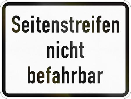 독일에서 사용되는 보충 도로 표지 - 어깨를 사용할 수 없습니다. 스톡 콘텐츠