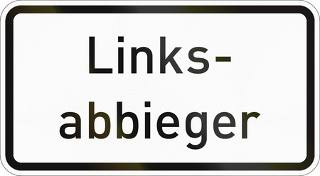 Supplementary road sign used in Germany - Left-turning vehicles. Stock Photo