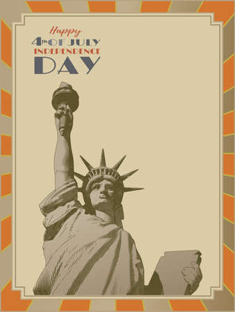 Vintage engraved drawing statue of liberty lady with independence day celebration greeting  text on blank space and sun shining retro style frame vector illustration in retro color theme style