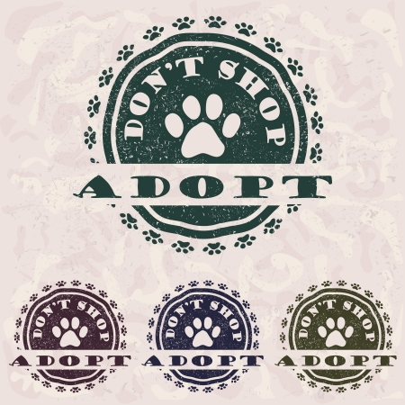dog paw: illustration of grunge vintage pet related slogan, label, stamp with paws and text  adopt don t shop  in it