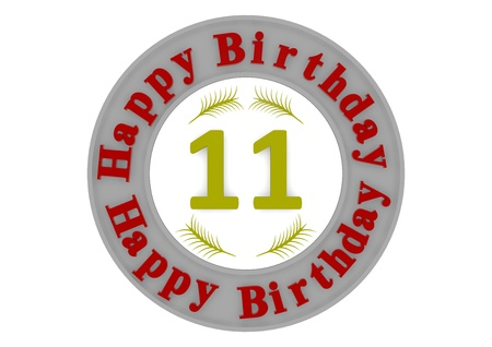 11 number: red lettering Happy Birthday in a gray circle around a big yellow number 11 as the age Stock Photo