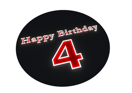 optional: The lettering Happy Birthday as luminous writing and the age 4 with red background