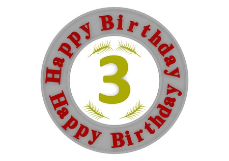 third birthday: red lettering Happy Birthday in a gray circle around a big yellow number 3 as the age Stock Photo