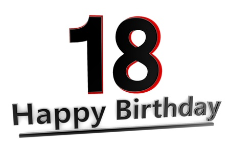 happy birthday 18: a black lettering Happy Birthday with shadows and a number 18 as relief with red edges Stock Photo