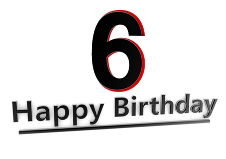 sixth: a black lettering Happy Birthday with shadows and a number 6 as relief with red edges