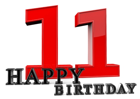eleventh birthday: Large red 11 with Happy Birthday in front. Stock Photo