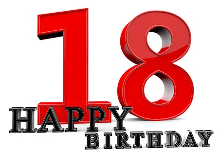 happy birthday 18: Large red 18 with Happy Birthday in front.