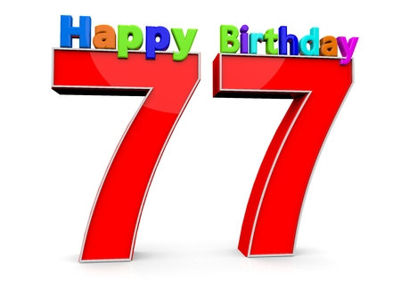flan: The big red number 77 with Happy Birthday in colorful letters