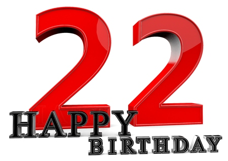 seniority: Large red 22 with Happy Birthday in front. Stock Photo